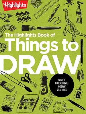 Award-Winning Children's book — The Highlights Book of Things to Draw