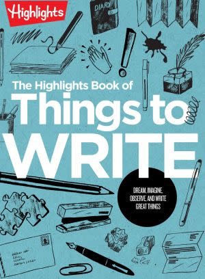 Award-Winning Children's book — The Highlights Book of Things to Write