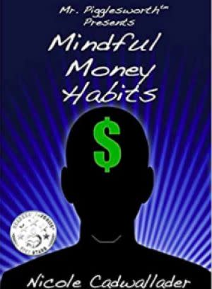 Award-Winning Children's book — Mr. Pigglesworth Presents Mindful Money Habits