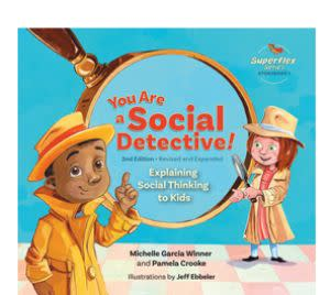 Award-Winning Children's book — You Are a Social Detective! Explaining Social Thinking to Kids, 2nd Edition