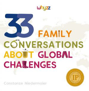 Award-Winning Children's book — 33 Family Conversations about Global Challenges
