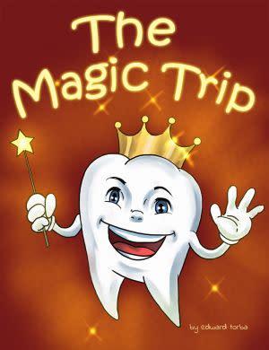 Award-Winning Children's book — The Magic Trip