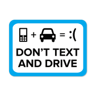 "Picture for manufacturer ""Don't Text And Drive"" Stickers"
