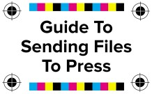 Beginner's Guide to Sending Files To Press
