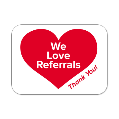 "Picture of ""We Love Referrals"" Labels"