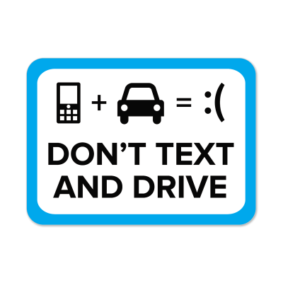 "Picture of ""Don't Text And Drive"" Stickers"