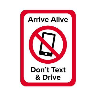 "Picture of ""Arrive Alive Don't Text And Drive"" Stickers"