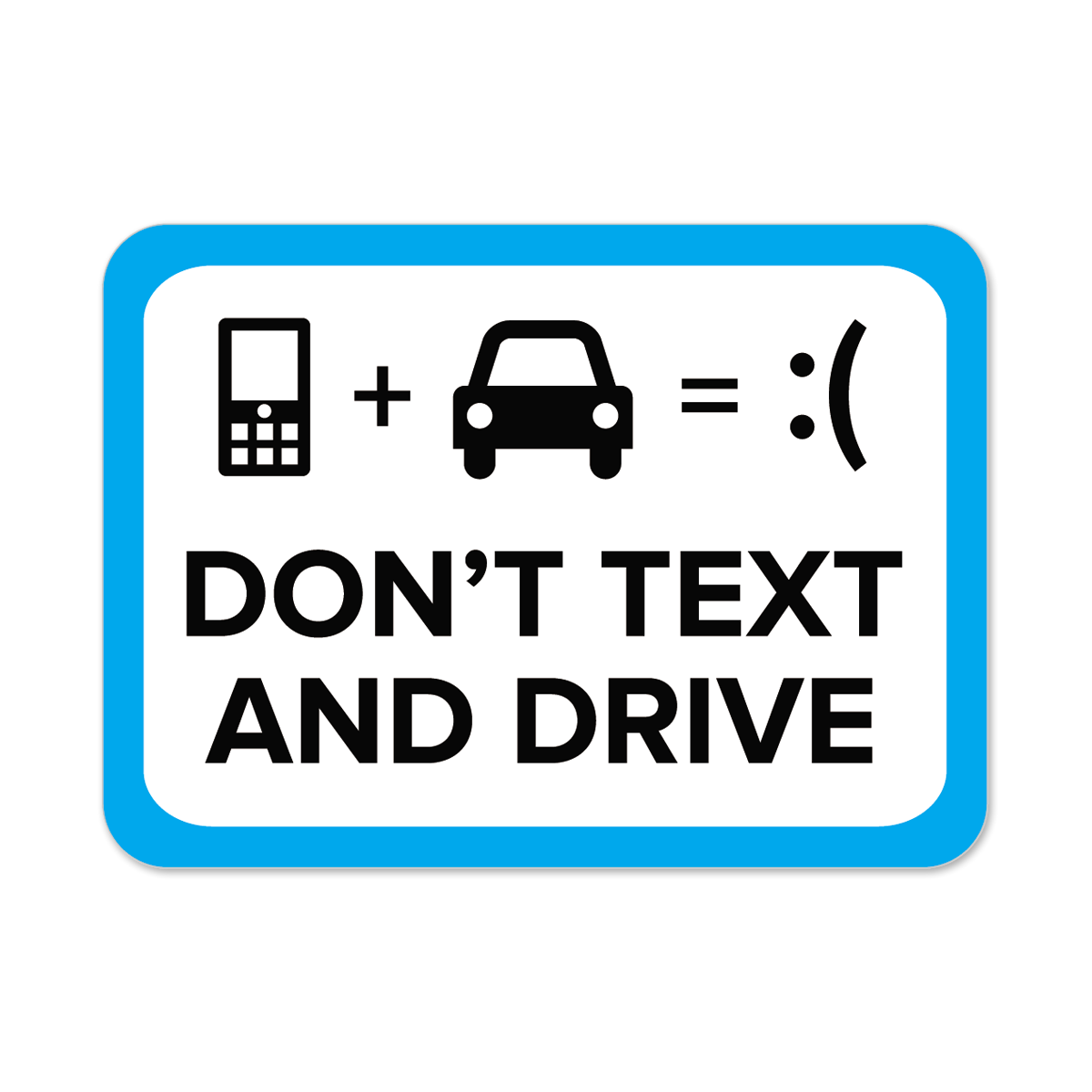 don t text and drive Personalized don't text and drive stickers and bumper stickers are a great way to remind your customers to stop distractive driving.