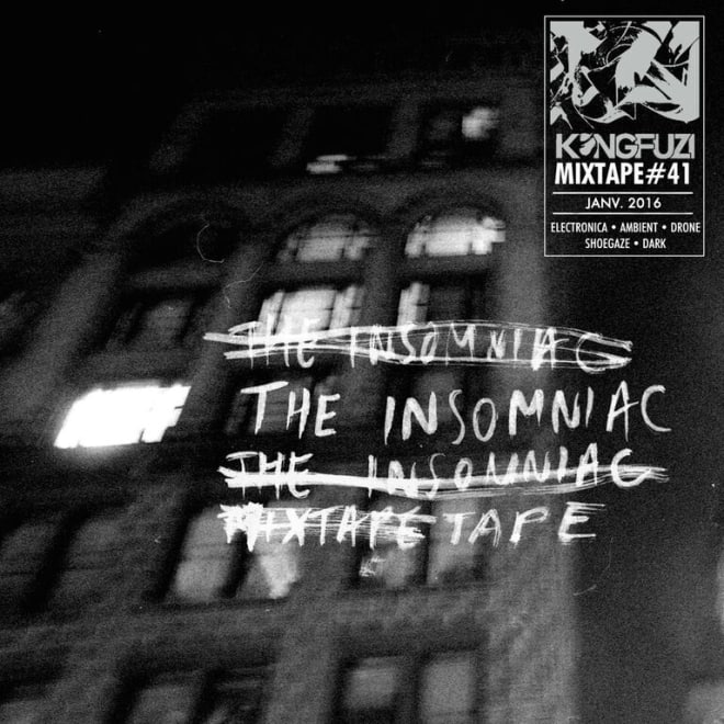 Mixtape KONGFUZI #41: The Insomniac Tape