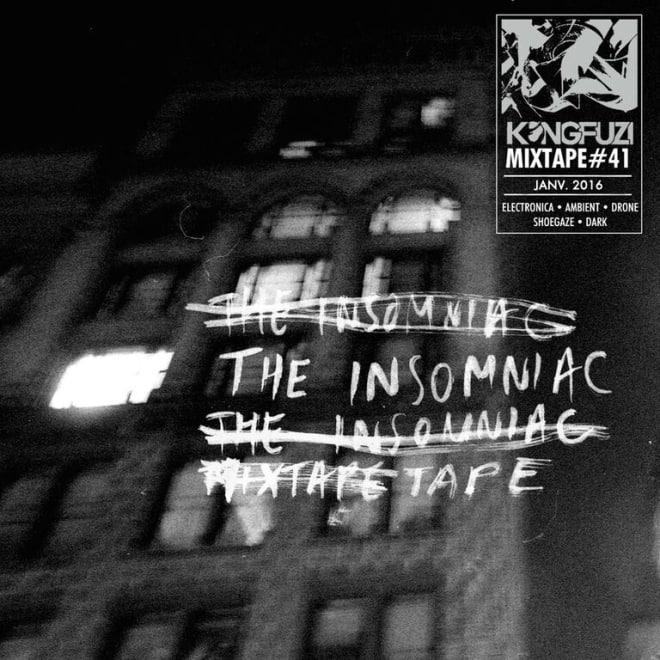 Mixtape KONGFUZI #41: The Insomniac Tape