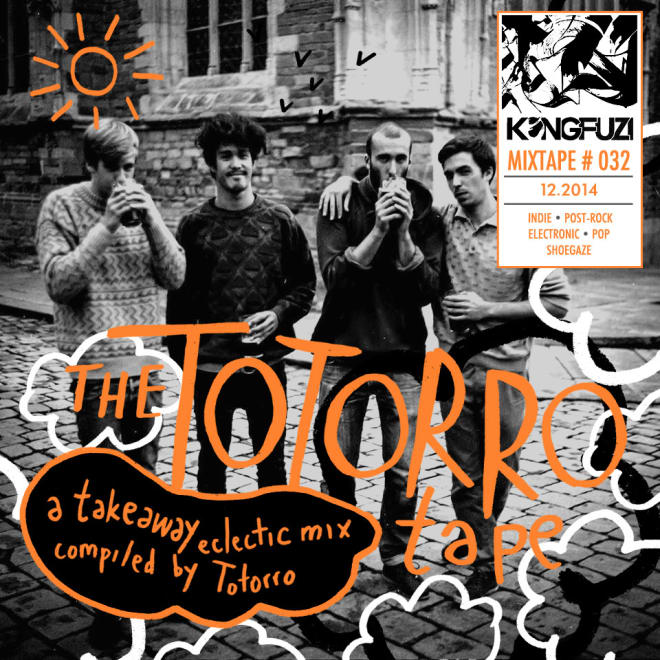 Mixtape KONGFUZI #32: The TOTORRO Tape