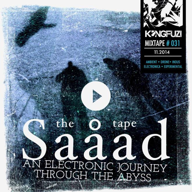 Mixtape KONGFUZI #31: The Saåad Tape