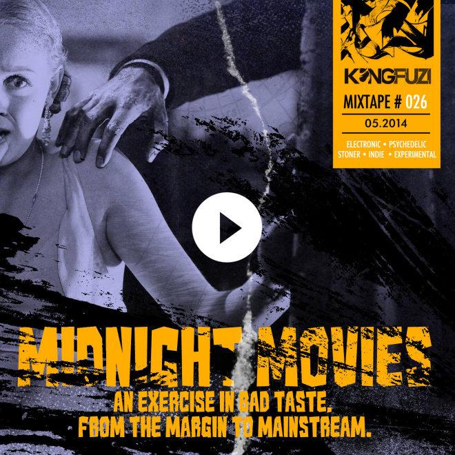 Mixtape KONGFUZI #26: Midnight Movies!!