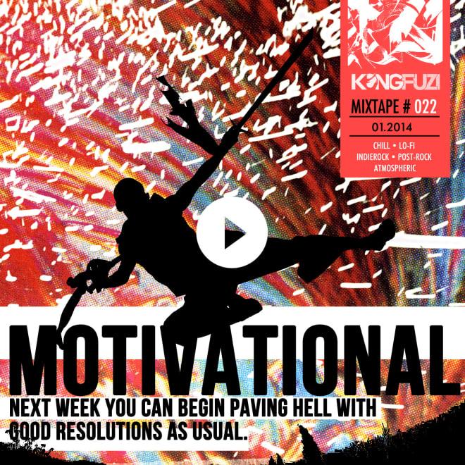 Mixtape KONGFUZI #22 : Motivational