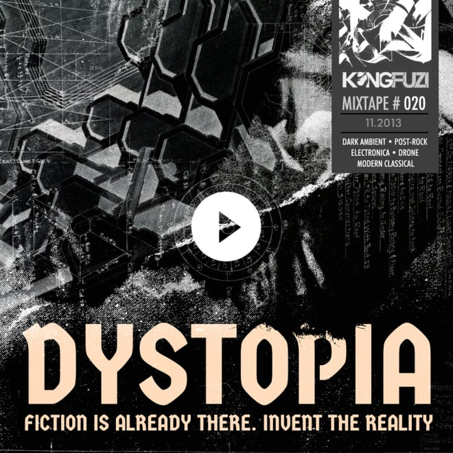 Mixtape KONGFUZI #20: DYSTOPIA!!