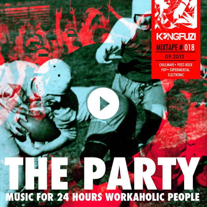 Mixtape KONGFUZI #18: The Party!