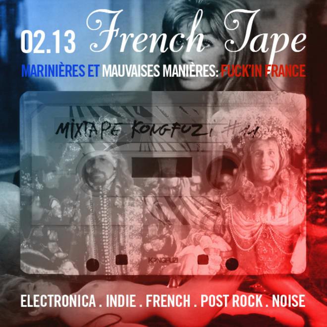 Mixtape KONGFUZI #11 : FRENCH TAPE