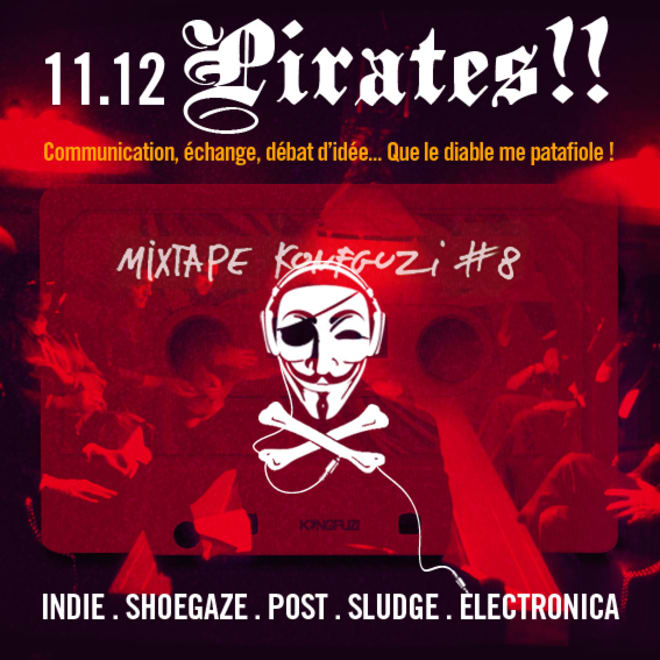 Mixtape KONGFUZI #8 : PIRATES!!
