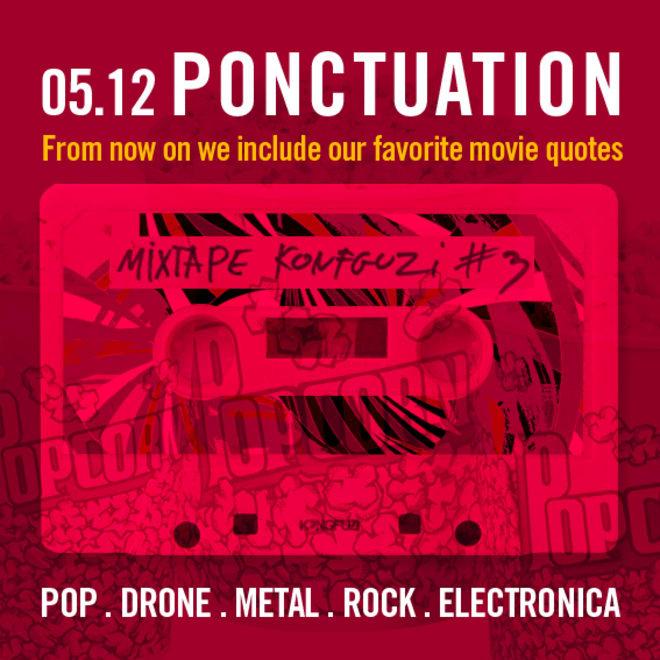 Mixtape KONGFUZI #3 : Ponctuation