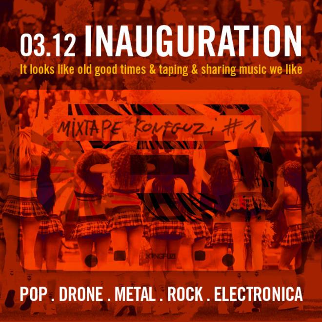 Mixtape KONGFUZI #1 : Inauguration