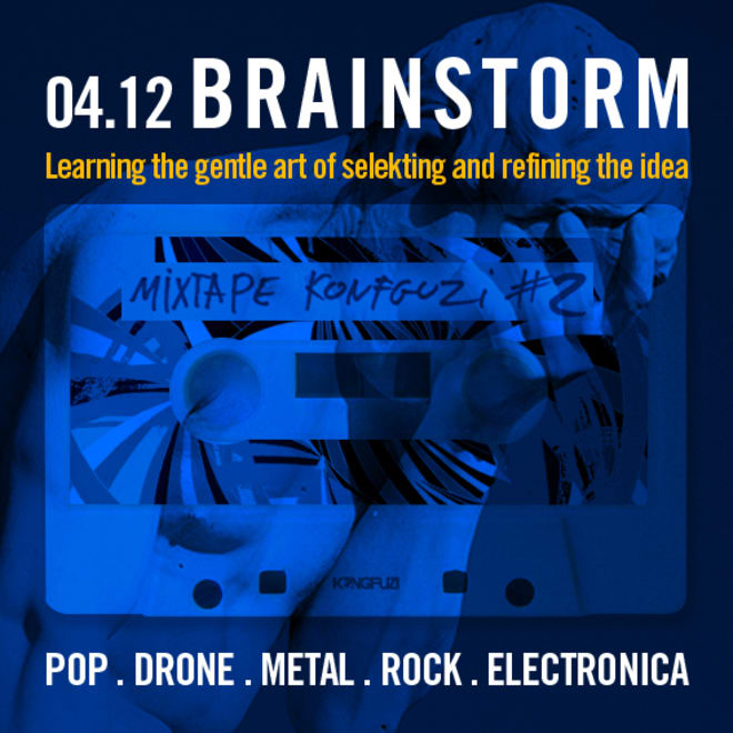 Mixtape KONGFUZI #2 : Brainstorm
