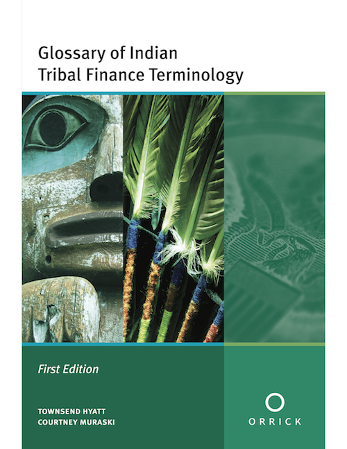 Glossary of Indian Tribal Finance Terminology