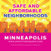 Safe & Affordable Neighborhoods Minneapolis