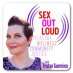 Sex Out Loud Radio