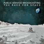 Public Service Broadcasting - The Race For Space
