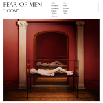 Fear of Men - Loom