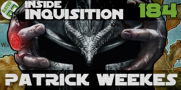 Rated NA 184: Inside Inquisition With Patrick Weekes