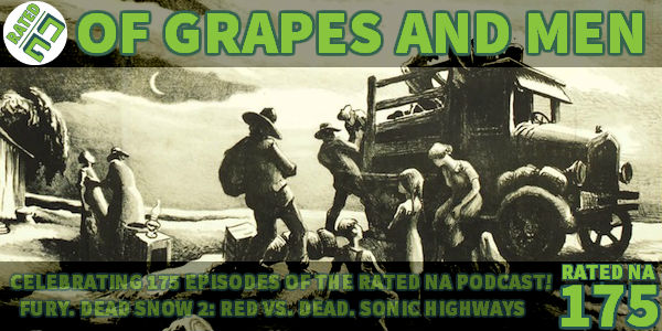 Rated NA 175: Of Grapes And Men