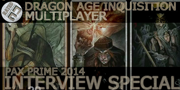 PAX Prime 2014: Dragon Age Inquisition Multiplayer Interview