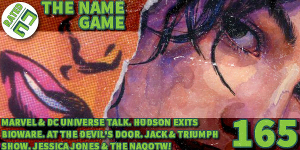 Rated NA 165: The Name Game