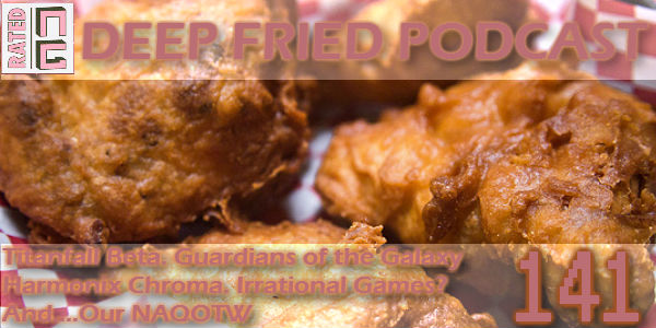 Rated NA 141: Deep Fried Podcast