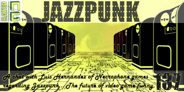 Rated NA 137: Jazzpunk