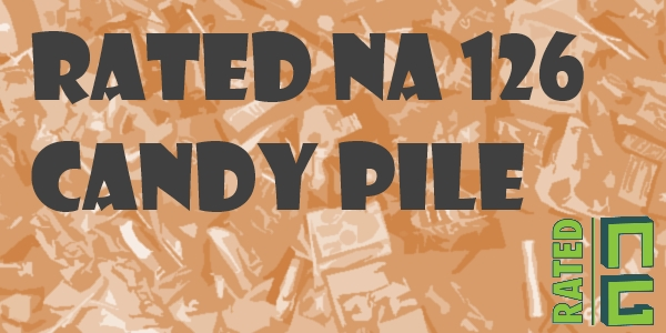 Rated NA 126: Candy Pile