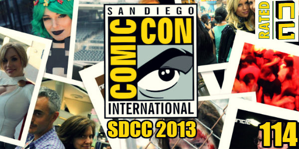Rated NA 114: SDCC 2013 Wrap-up