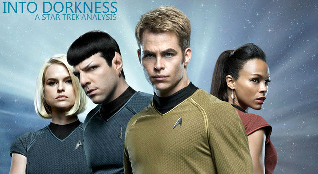 Into Dorkness – A Star Trek Analysis