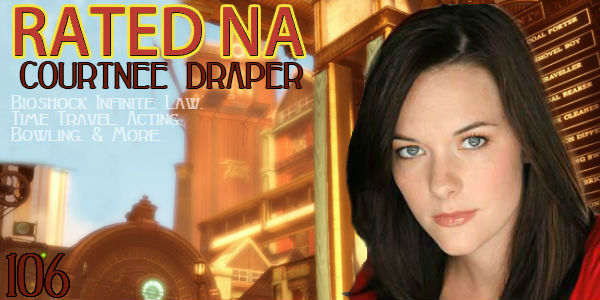 Rated NA 106: Courtnee Draper