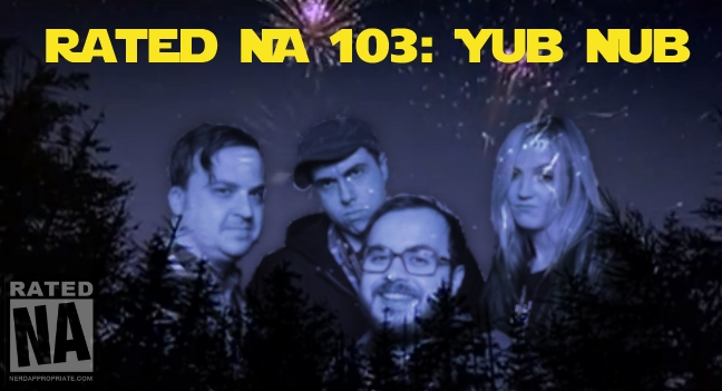 Rated NA 103: Yub Nub