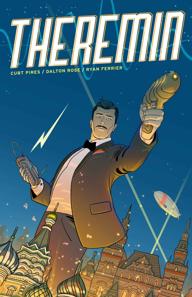 Theremin Issue #1: From Scientist To Super-spy In A Wave Of The Hand