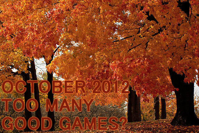 An October To Remember… Too Many Games?