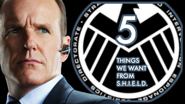 Five Things We Want From Whedon's S.H.I.E.L.D.