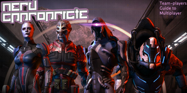 Mass Effect 3: A Team-player's Guide To Multiplayer