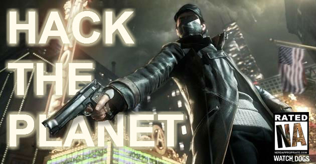 Watch Dogs: The E3 Game Of Show – Hack The Planet!