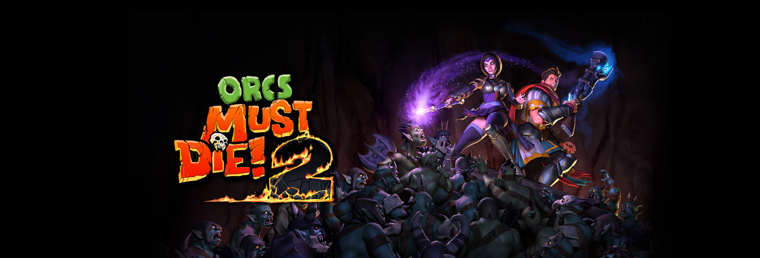 PAX East 2012: Orcs Must Die 2 – No Seriously, Kill The Orcs