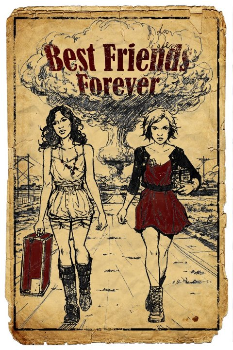 Best Friends Forever: A Post Apocalyptic Road Trip?  Yes Please