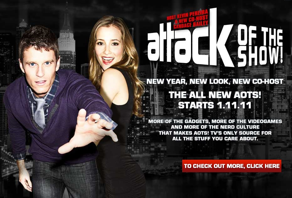 Attack Of The Show: Relaunch Tonight – 1/11/11 7PM EST – *UPDATED -w- Info Direct From G4*