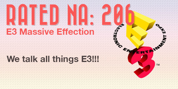 Rated NA 206: E3 Massive Effection